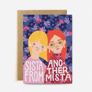 sista from another mista card