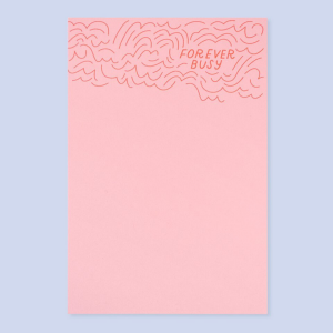 Forever busy notepad
